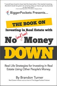 Review of The Book on Investing in Real Estae With No (and Low) Money Down